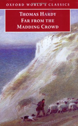 9780192801494: Far from the Madding Crowd (Oxford World's Classics)