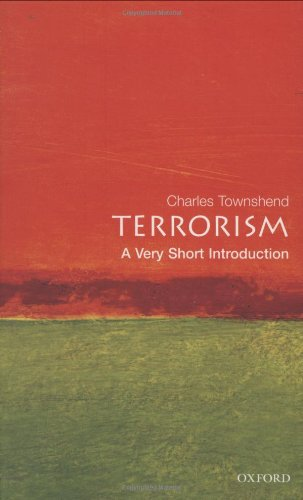 9780192801685: Terrorism: A Very Short Introduction (Very Short Introductions)