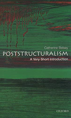 9780192801807: Poststructuralism: A Very Short Introduction