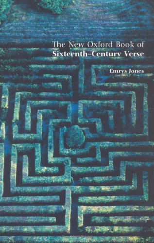 9780192801951: The New Oxford Book of Sixteenth-Century Verse (Oxford Books of Verse)