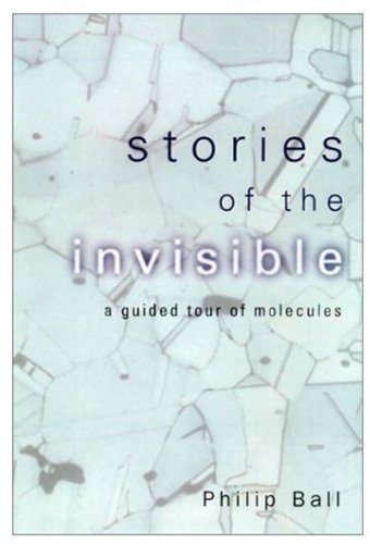 9780192802149: Stories of the Invisible: A Guided Tour of the Molecules