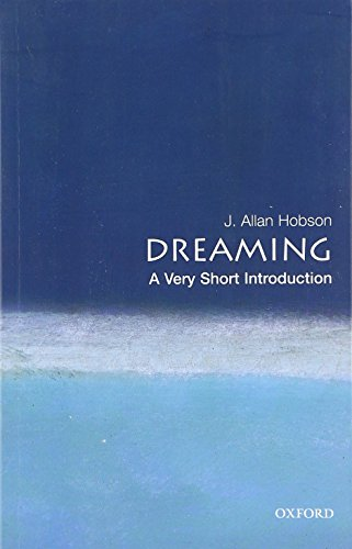 Dreaming: A Very Short Introduction (Paperback): J. Allan Hobson