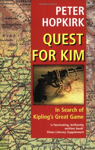 """9780192802316: Quest for """"Kim"""": In Search of Kipling's Great Game"""
