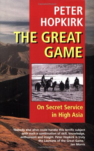 9780192802323: The Great Game - On Secret Service in High Asia
