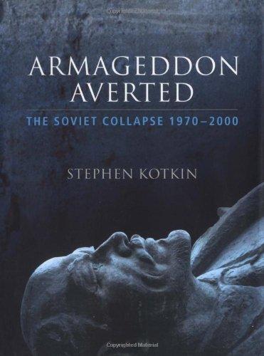 9780192802453: Armageddon Averted: The Soviet Collapse 1970-2000