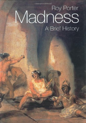 9780192802668: Madness: A Brief History