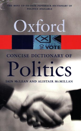 9780192802767: The Concise Oxford Dictionary of Politics (Oxford Paperback Reference)