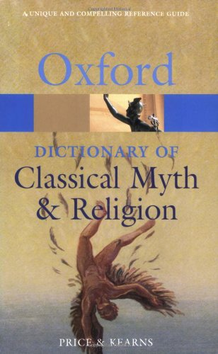 9780192802897: The Oxford Dictionary of Classical Myth and Religion (Oxford Paperback Reference)
