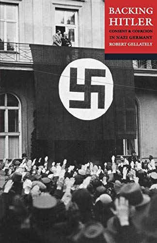 9780192802910: Backing Hitler: Consent and Coercion in Nazi Germany