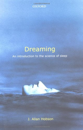 9780192803047: Dreaming: An Introduction to the Science of Sleep
