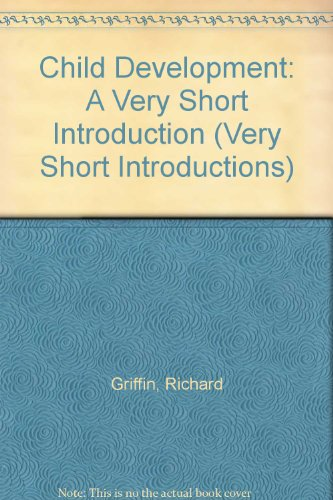 9780192803085: Child Development: A Very Short Introduction (Very Short Introductions)
