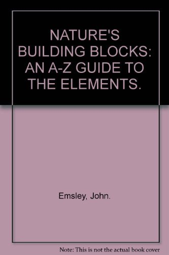9780192803269: NATURE'S BUILDING BLOCK AN A-Z GUIDE TO THE ELEMENTS