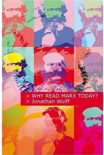 9780192803351: Why Read Marx Today?
