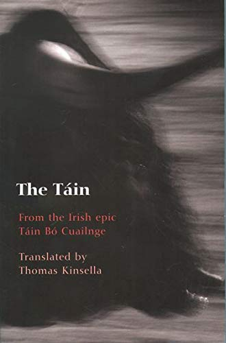 9780192803733: The Táin: From the Irish epic Táin Bó Cuailnge
