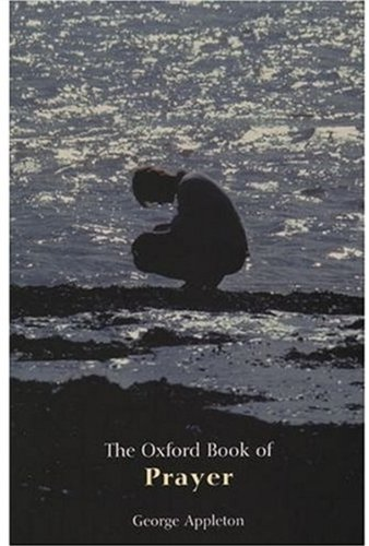 9780192803740: The Oxford Book of Prayer (Oxford Books of Prose)