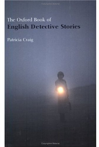 9780192803757: The Oxford Book of English Detective Stories (Oxford Books of Prose)