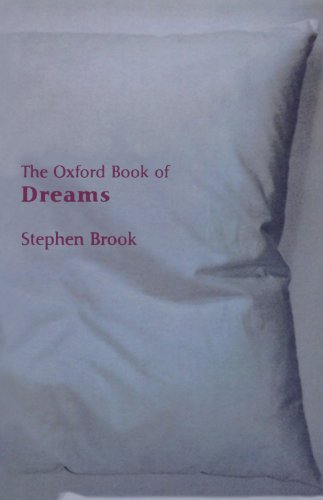 9780192803856: The Oxford Book of Dreams (Oxford Books of Prose)