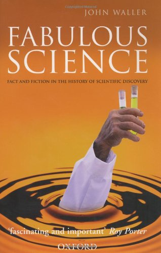 9780192804044: Fabulous Science: Fact and Fiction in the History of Scientific Discovery