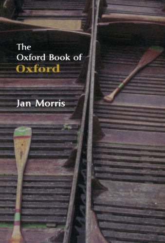 9780192804075: The Oxford Book of Oxford (Oxford Books of Prose)