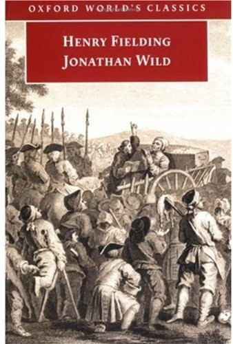 9780192804082: Jonathan Wild (Oxford World's Classics)