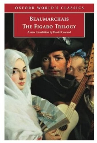 9780192804136: The Figaro Trilogy: The Barber of Seville, The Marriage of Figaro, The Guilty Mother (Oxford World's Classics)