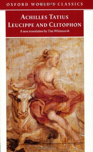 9780192804273: Leucippe and Clitophon (Oxford World's Classics)
