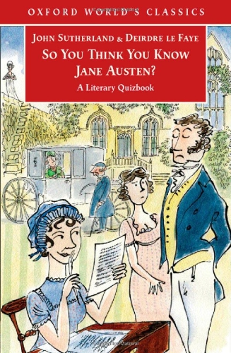 9780192804402: So You Think You Know Jane Austen?: A Literary Quizbook
