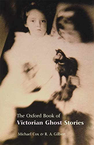 9780192804471: The Oxford Book of Victorian Ghost Stories