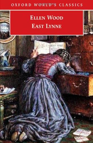 9780192804624: East Lynne (Oxford World's Classics)