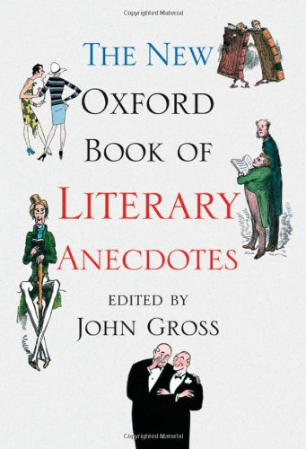 9780192804686: The New Oxford Book of Literary Anecdotes (Oxford Books of Prose & Verse)