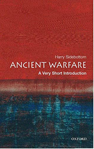 Ancient Warfare: A Very Short Introduction.: SIDEBOTTOM, H.,