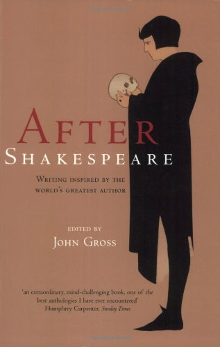 After Shakespeare: An Anthology