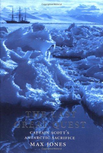9780192804839: The Last Great Quest: Captain Scott's Antarctic Sacrifice