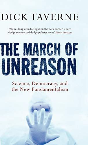 9780192804853: The March of Unreason: Science, Democracy, and the New Fundamentalism