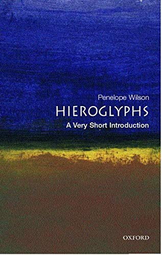 9780192805027: Hieroglyphs: A Very Short Introduction (Very Short Introductions)