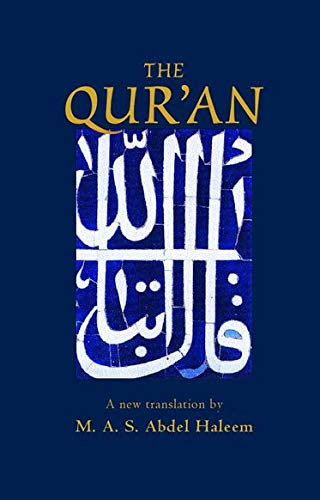 The Qur'an (Oxford World's Classics Hardcovers): Translator-Muhammad A. S.