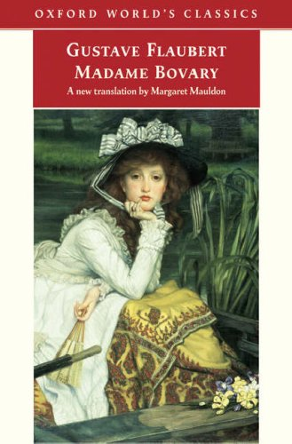 9780192805492: Madame Bovary (Oxford World's Classics Hardcovers)