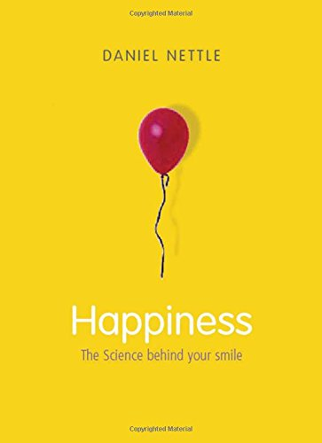 9780192805584: Happiness: The Science Behind Your Smile