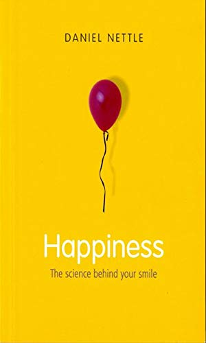 9780192805591: Happiness: The Science Behind Your Smile