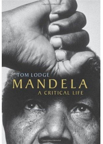 9780192805683: Mandela: A Critical Life