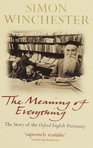 9780192805768: The Meaning of Everything: The Story of the Oxford English Dictionary