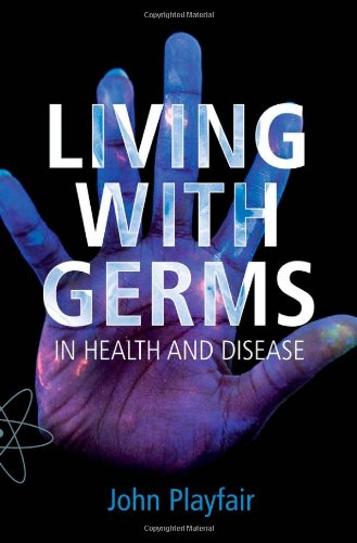 9780192805829: Living with Germs: In health and disease