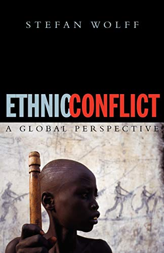 9780192805881: Ethnic Conflict: A Global Perspective