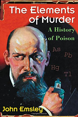 9780192805997: The Elements of Murder: A History of Poison