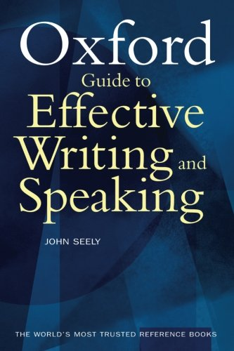 9780192806130: The Oxford Guide to Effective Writing and Speaking