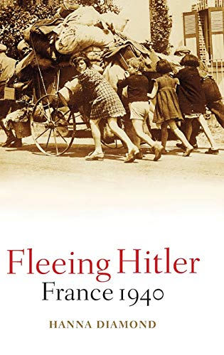 9780192806185: Fleeing Hitler: France 1940