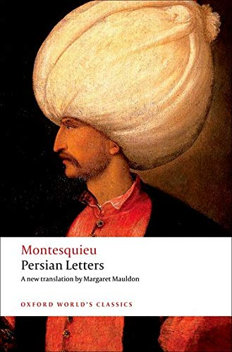 Persian Letters (Oxford World's Classics) (9780192806352) by Montesquieu