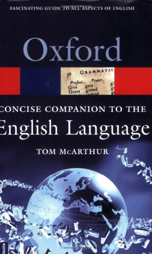 9780192806376: Concise Oxford Companion to the English Language (Oxford Quick Reference)