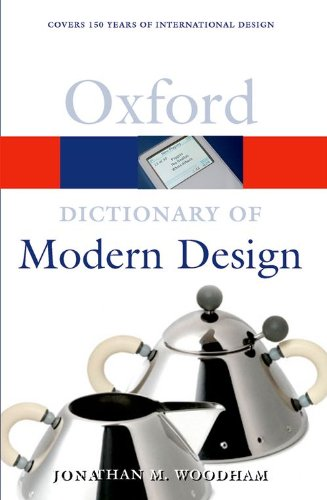 9780192806390: A Dictionary of Modern Design