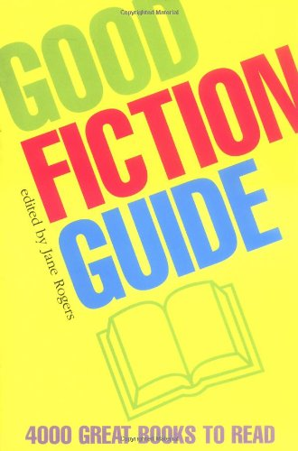 9780192806475: Good Fiction Guide